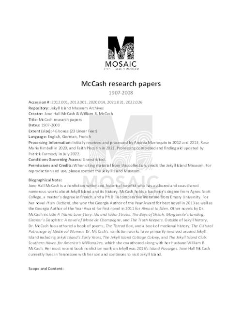 Finding aid for the June Hall & William B. McCash papers, relating to their research into the Jekyll Island Club Era.